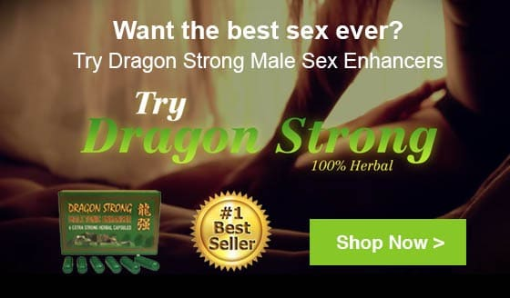 Dragon Strong Male Sex Enhancers for Bigger Erections